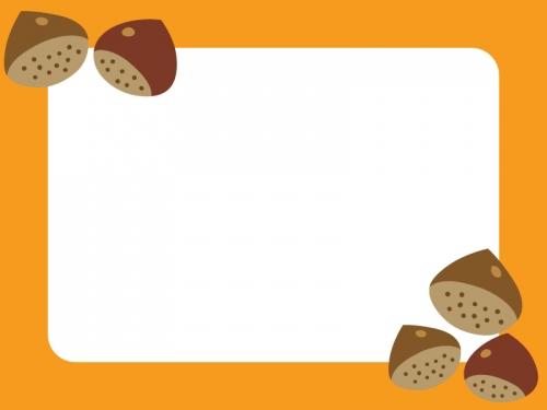 栗の太枠フレームイラスト 無料イラスト かわいいフリー素材集