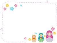 マトリョーシカとお花のピンクの点線のフレーム飾り枠イラスト