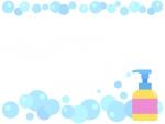 ハンドソープと泡の上下フレーム飾り枠イラスト